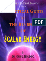 The Practical Guide to Benefits of Scalar Energy