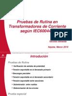 322347860-Apres-03-Pruebas-de-Rutina-en-TC-s-Segun-IEC-60044-1.ppt