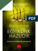 Sharon Bolton Egyikünk Hazudik