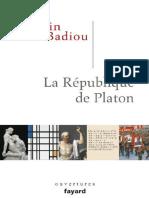 Platon, La République de Platon Alain Badiou Fayard 2012