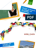 Teacher as Promoter of Linkage and Networking