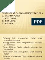 Teori Scientific Management ( Taylor ) Kelompok i