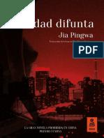 Jia Pingwa, «Ciudad difunta»