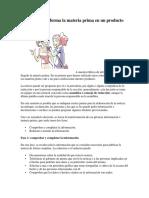 Cómo se transforma la materia prima en un producto informativo.docx