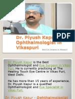 Dr. Piyush Kapur - Best Ophthalmologist/Eye Surgeon in Vikaspuri