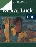 Bernard Williams - Moral Luck (1982, Cambridge University Press)
