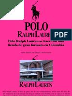 Víctor Zapata, Ana Vargas, Luis Irausquín - Polo Ralph Lauren Se Hace Con Una Tienda de Gran Formato en Colombia