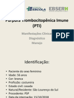 Púrpura Trombocitopênica Imune (PTI)