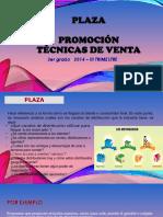 Plaza-promocion y Tecnicas de Ventas