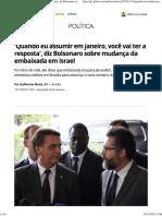 'Quando Eu Assumir Em Janeiro, Você Vai Ter a Resposta', Diz Bolsonaro Sobre Mudança Da Embaixada Em Israel _ Política _ G1
