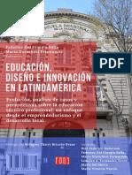 Educación, diseño e innovación en Latinoamérica. Evolución, análisis de casos y perspectivas sobre la educación técnico profesional