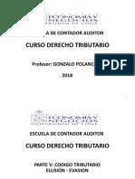 Curso de Derecho Tributario. Parte v. Codigo Tributario. Elusion Evasion