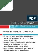 UFCD 3257 Febre Na Crianca