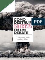 Como Destruir Esquerdista Em Um Debate