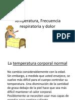 Clase 2 Temperatura, Frecuencia Respiratoria y Dolor