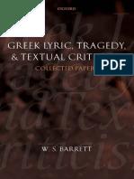 W S Barret - Greek Lyric Tragedy and Textual Criticism.pdf