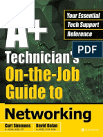 A+ Technicians On-the-Job Guide to Networking
