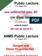 AIIMS Public Lecture Dengue Fever-21-08-2014 Final_15_10_14.pdf