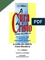 A cura de Cristo, Como Recebê-la - T. L. Osborn