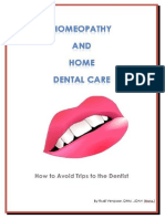 Homeopathy and Home Dental Care - How to Avoid Most Trips to the Dentist