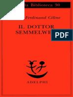 Il 20dottor 20Semmelweis 20 20Louis Ferdinand 20Celine