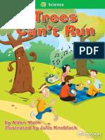 09 Trees Cant Run