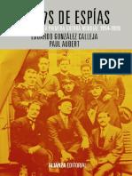Gonzalez Calleja Eduardo Y Aubert Paul. Nidos de Espias. España, Francia y La Primera Guerra Mundial, 1914-1919.