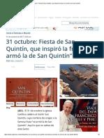 """31 Octubre_ Fiesta de San Quintín, Que Inspiró La Frase """"Se Armó La de San Quintín"""""""