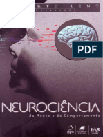 Roberto Lent - Neurociência Da Mente e Do Comportamento