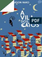 A Vila Dos Gatos - Jakson Nako