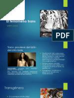 El fenómeno trans.pptx