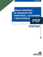 A. Codigo Organico Coordinacion Territorial Descentralizacion Autonomia (Cootad)