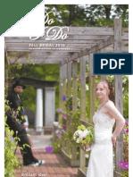 I Do I Do  - Fall Bridal Magazine 2010 Hersam Acorn Newspapers Eastern Edition