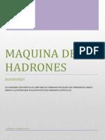 Maquina de Hadrones