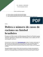 Notícia_Dobra o Número de Casos de Racismo No Futebol Brasileiro