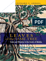 Leonard Y. Andaya - Leaves of the Same Tree_ Trade and Ethnicity in the Straits of Melaka (2008, NUS Press of Singapore).pdf