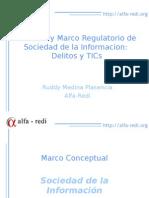 Politicas de Sociedad de la Informacion y Delitos de Alta Tecnologia
