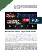 3 Cara Daftar Sbobet Tanpa Masuk Website