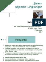 1. Kuliah Sistem Manajemen Lingkungan.ppt