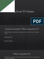 long form tv drama