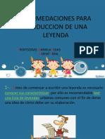 RECOMENDACIONES PARA PRODUCCION DE LEYENDA.ppt