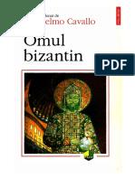 CAVALLO, G., Omul Bizantin