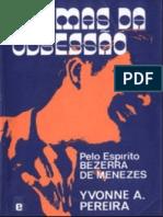 Dramas Da Obsessão - Yvonne a. Pereira