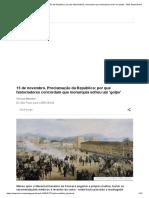 15 de Novembro, Proclamação Da República_ Por Que Historiadores Concordam Que Monarquia Sofreu Um 'Golpe' - BBC News Brasil