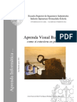 Aprenda Visual Basic 6 0 como si estuviera en primero