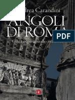 (i Robinson _ Letture) Andrea Carandini-Angoli Di Roma. Guida Inconsueta Alla Città-Laterza (2016)