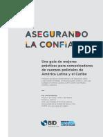 Domani, Joe-Asegurando La Confianza. Una Guía de Mejores Pràcticas Para Comunicadores de Cuerpos Policiales de América Latina y El Caribe