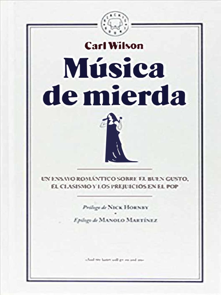 d904bf08a Musica de Mierda - Carl Wilson