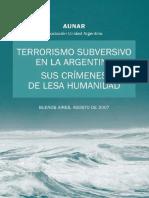 Terrorismo Subversivo en La Argentina - Sus Crimenes de Lesa Humanidad - AUNAR - Ago 07