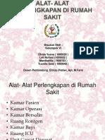 ALAT- ALAT PERLENGKAPAN DI RUMAH SAKIT 1.pptx